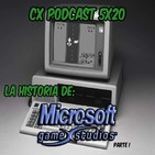 CX Podcast 5x20 I Especial Historia de Microsoft Studios (Parte 1)