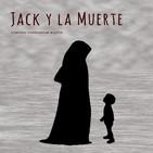 Jack y La Muerte. Cuento tradicional inglés. Adapt. Susan Sutherland