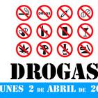 No Me Gustan Los Lunes - Lunes 2 Abril 2018 - Tema Drogas