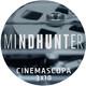 Cinemascopa 3x10 - Mindhunter y Planet Hulk