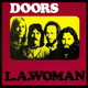 Especial. The Doors. L A Woman.