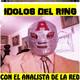 Idolos Del Ring 23 de Octubre 2017