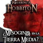 Regreso a Hobbiton 2x03: El papel de la mujer en la Tierra Media