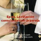 23: La relación consciente con la pareja