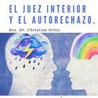 El Juez interior y el Autorechazo. Christian Ortiz.