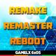 GAMELX 6x05 - Remakes, Remasters y Reboots que nos marcaron