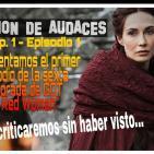 1x01 - Mision de Audaces - Juego de Tronos - La mujer Roja 6x01