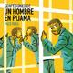 Confesiones de un hombre en pijama-El humor de calidad como vía de escape en tono revindicativo