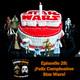 Escoria Rebelde Episodio 28: ¡Feliz Cumpleaños Star Wars!