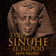 36-Sinuhé el Egipcio: La ciudad del horizonte de Atón