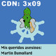 CdN 3x09 - Mis queridos asesinos: Martin Dumollard