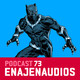 Podcast 73: Black Panther
