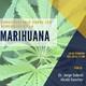 Fragmento del conversatorio sobre los beneficios de la mariguana por el Dr. jorge Gabriel Alcalá Sánchez