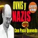 Paco quevedo Ovnis en la alemaniza Nazi