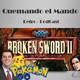 Quemando el Mando - Broken Sword 2 'Las fuerzas del Mal' + Pokemon GO (Final de temporada)