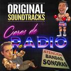 3. Caras de Radio: Especial Bandas Sonoras, Soundtracks (BSO, OST)