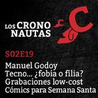 S02E19 - Manuel Godoy, ¿héroe o villano? Tecno ¿fobia o filia? Grabaciones lowcost. Cómics para Semana Santa