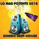 lo mas potente 2018 sonido deep-house vol 1 by charlie dj