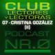 CLUB de LECTORAS y LECTORES 07 (Cristina González Sánchez - II)