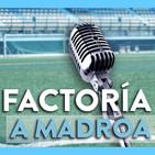 Factoría A Madroa   Programa #19 (miércoles, 10 de enero)