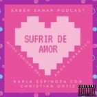Sufrir de Amor – Karla Espinoza con Christian Ortiz.(Mitos jodidos del amor romántico)