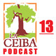 La Ceiba PODCAST 13