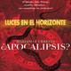 Luces en el Horizonte - ¿APOCALIPSIS? Con Mariano Fernández Urresti
