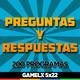 GAMELX 5x22 - Preguntas y Respuestas | Especial 200 Programas
