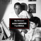 Sinfonía Capital (LX): 20/2/2018. Blas Matamoro ('Alejo Carpentier y la música') y Miquel Jordà (Cuarteto Gerhard)