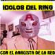 Idolos Del Ring 5 de Noviembre 2017
