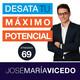 Las 8 fases emocionales a la hora de conseguir tus sueños -Podcast DTMP-Episodio 69-José María Vicedo