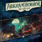 Arkham Podcast III - Especial Core Set