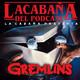 La Cabaña presenta: Gremlins
