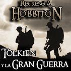 Regreso a Hobbiton 3x08: Tolkien y la Gran Guerra. Entrevista a John Garth