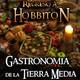 Regreso a Hobbiton 2x06: Gastronomía en la Tierra Media