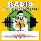 Radio tu entrenador Vegano