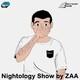 Nightology Show by Zaa