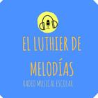 El Luthier de Melodías