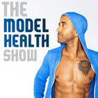 The Model Health Show: Nutrition   Exercise   Fitn