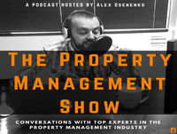 How to Restructure Your Property Management Department and Satisfy the Savvy Client with Rhys Standley