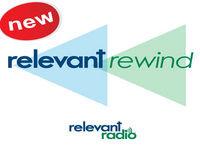 Relevant Rewind - Aug 24, 2017