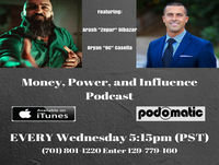 Money, Power and Influence Podcast 30