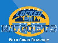 Locked On Denver Nuggets - 4.21 - Weekend Summit with Dev Johnson, Brendan Vogt, and Daniel Lewis