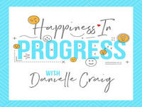 Happiness in Progress #11: Calming the Chaos w/Meditation