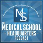The Medical School HQ Podcast: Premed | Med School