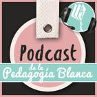 Podcast de Pedagogia Blanca