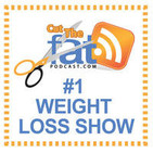 Cut the Fat Weight Loss Blog   Weight Loss Podcast