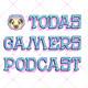 Podcast Todas Gamers 2x09. Fiebre de domingo noche