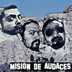 MISION DE AUDACES