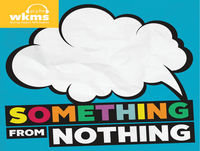 Something From Nothing Episode 9: Mitch Kimball